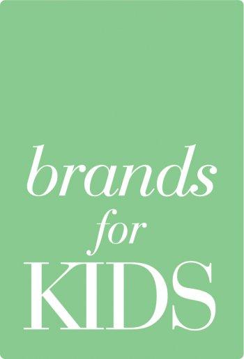 Brands for Kids